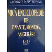 Mica enciclopedie de finante, moneda, asigurari - Literele D-O, Vol. 2