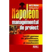 Napoleon si managementul de proiect