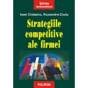 Strategiile competitive ale firmei