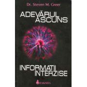 Adevărul ascuns: informaţii interzise