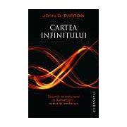 Cartea infinitului. Scurta introducere in nemarginit, etern si nesfarsit