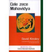 Cele zece Mahavidya. Aspectele feminine ale Divinităţii în viziunea tantrică