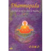 Dhammapada - calea legii divine relevata de Buddha, vol. 4