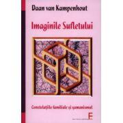 Imaginile sufletului. Constelaţiile familiale şi şamanismul