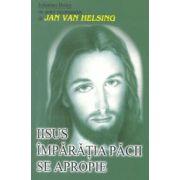 Iisus - Împaratia pacii se apropie