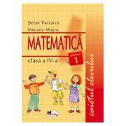 Matematica. Caietul elevului pentru clasa a IV-a. Partea I-a - Pacearca