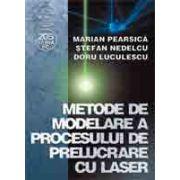 Metode de modelare a procesului de prelucrare cu laser