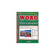 Microsoft Office Word. Teste si aplicatii