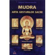 MUDRA - Arta gesturilor sacre