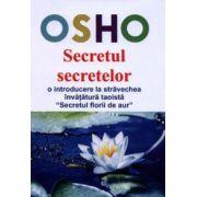 Secretul secretelor - o introducere la străvechea învăţătură taoistă Secretul florii de aur
