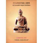 Povestiri zen. 100 povestiri despre iluminare