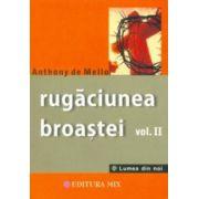 Rugăciunea broaştei - vol. II - povestiri pentru meditaţie