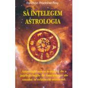 Să înţelegem astrologia
