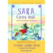 SARA, cartea întâi: Sara află Secretul despre Legea Atracţiei