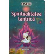 Spiritualitatea tantrica vol. 1. Zece cuvântari despre Cântecul regal al lui Saraha 2 aprilie - 30 aprilie 1977