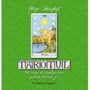 TAROTUL - Un strop de înţelepciune pentru fiecare zi