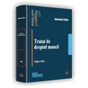 Tratat de dreptul muncii - Editia a III-a, 2009