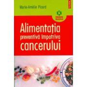 Alimentaţia preventivă împotriva cancerului