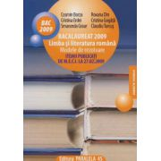 Limba si literatura romana. Bacalaureat 2009. Modele de rezolvare Itemii publicati de M.E.C.I. la 27 februarie 2009
