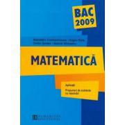 Bacalaureat 2009 Matematica. Aplicatii. Propuneri de subiecte cu rezolvari