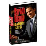 Barack Obama. O alegere istorică
