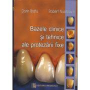 Bazele clinice si tehnice ale protezarii fixe