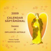 Calendar de birou săptămânal 2009:  Îngeri şi influenţe astrale