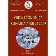 Criza economică din România anului 2009 - Cauze, efecte, soluţii