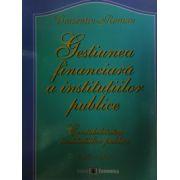 Gestiunea financiara a insitutiilor publice, Contabilitatea institutiilor publice, editia a II-a