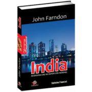 India - Ascensiunea unei noi superputeri mondiale