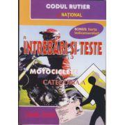 Intrebari si teste Motociclete Categoria A