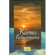 Karma şi reîncarnarea. O cheie a evoluţiei spirituale şi a iluminării
