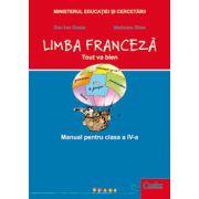 LIMBA FRANCEZA. Manual pentru clasa a 4-a (Tout va bien)