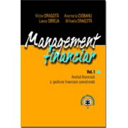 Management financiar, Vol. I, Analiza financiara si gestiune financiara de intreprindere