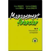 Management financiar, Vol. II, Politici financiare de intreprindere