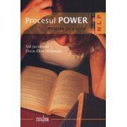 Procesul POWER. Puterea de a scrie