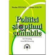 Politici şi opţiuni contabile (Fair Accounting versus Bad Accounting)