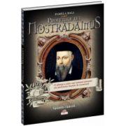 Profeţiile lui Nostradamus
