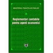 Reglementarile contabile pentru agenti economici