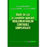 Studii de caz in conditiile aplicarii Reglementarilor contabile simplificate