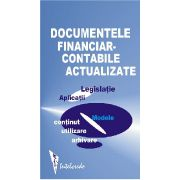 Documentele financiar-contabile actualizate