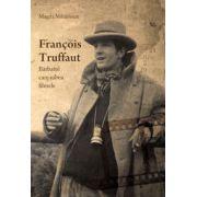 Francois Truffaut, bărbatul care iubea filmele
