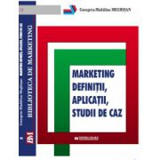 Marketing.Definitii.Studii de caz.Aplicatii