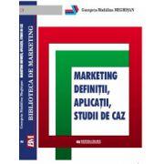 Marketing.Definitii.Studii de caz.Aplicatii