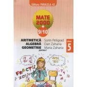 Mate 2009/10. Aritmetica, algebra, geometrie - clasa a V-a, partea I