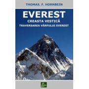 Everest - Creasta Vestică. Traversarea vârfului Everest