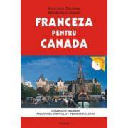 Franceza pentru Canada. Dosarul de emigrare. Pregatirea interviului. Teste de evaluare