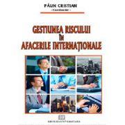 Gestiunea riscului in afacerile internationale