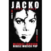 Jacko - Michael Jackson. Regele muzicii pop