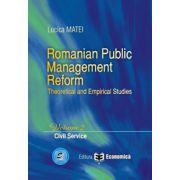 Romanian Public Management Reform. Theoretical and empirical studies. Volume 2 - Civil service